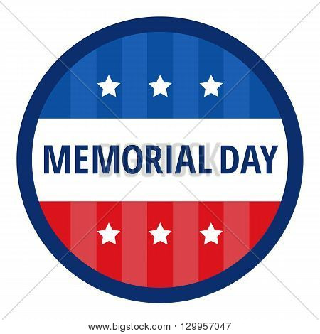 Memorial day color badge in circle over white background. Flat Memorial day congratulation vector illustration isolated. Memorial day banner with USA flag elements.