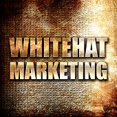 whitehat marketing, rust writing on a grunge background poster