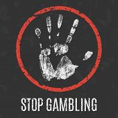 Conceptual vector illustration. Global problems of humanity. stop gambling addiction poster