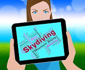 Skydiving Word Representing Parachute Jump And Skydivers poster