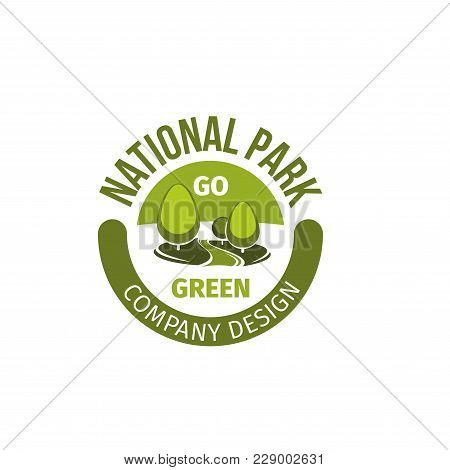 National Park And Green Landscaping Design Company Icon Template Of Trees. Vector Flat Badge For Cit