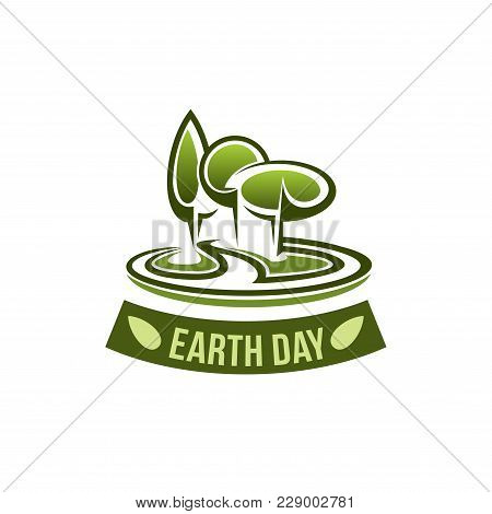 Earth Day Icon For Green Ecology And Nature Environment Conservation. Vector Green Trees Forest Or P