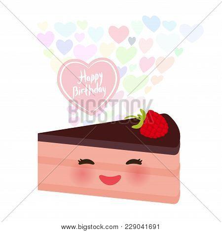 Happy Birthday Card Design Cute Kawaii Piece Of Cake, Decorated With Fresh Raspberries, Pink Cream A