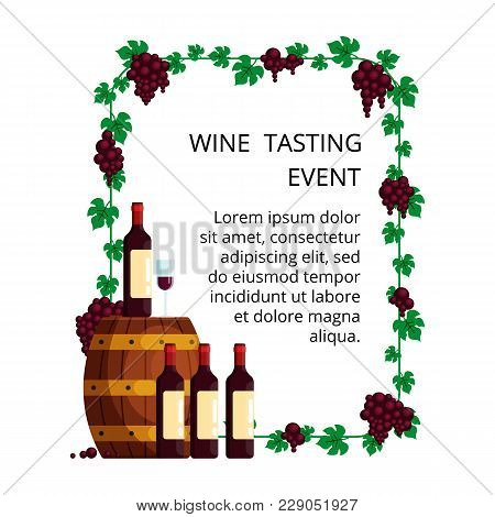 Wine Tasting Concept For Invitation Card, Advertising Wine Degustate Event, Poster. Illustration Wit