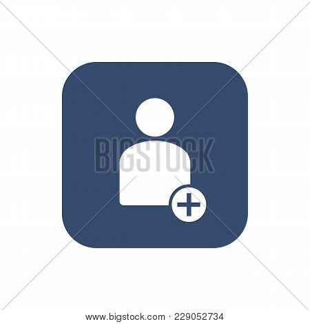 Vector Illustration Add Male User Action Icon. Could Be Used As Menu Button, User Interface Element