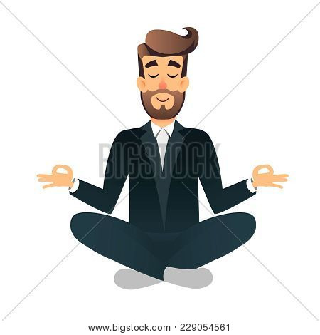 Cartoon Flat Happy Office Manager Sitting And Meditating. Illustration Of Handsome Businessman Relax