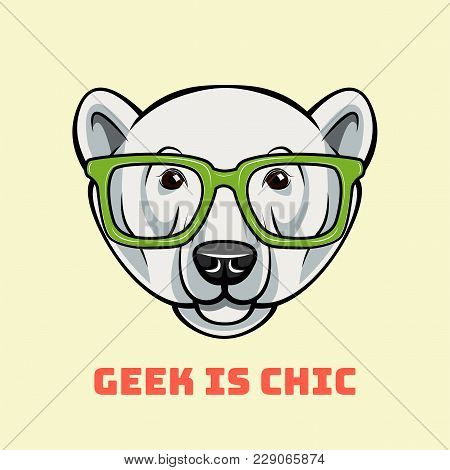 Polar Bear Face In Nerdy Glasses. Geek Is Chic. Vector Illustration Isolated On White Background