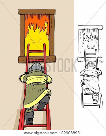 Fireman Climbing A Ladder To Fight A Fierce Fire, Comes With Bonus Black Outline Version