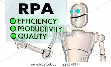 RPA Robotic Process Automation Efficiency Productivity Quality Touch Screen 3d Illustration
