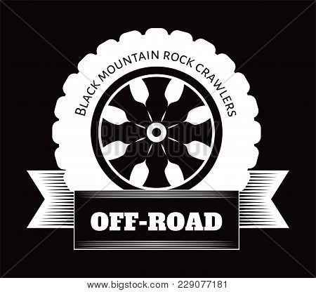Off-road Car Club Or Crawlers Driver Logo Template. Vector Icons Design Of Off 4x4 Road Car Or Truck