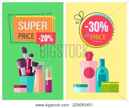 Super Price, And -30 Off Price, Posters Collection With Make Up Items, Brushes And Lotions, Creams A