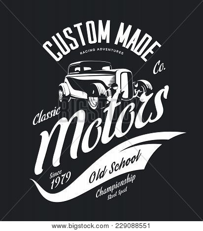 Vintage Custom Hot Rod Motors Vector Tee-shirt Logo Isolated On Dark Background. Premium Quality Old