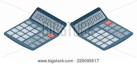 Flat Isometric Illustration Of Electronic Calculator. Business And Education Left And Right View Of