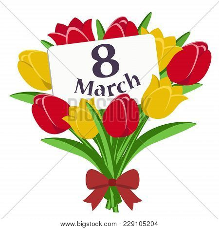 Bouquet Of Tulips With A Card For The Day March 8. Greeting Card For The Holiday On March 8.