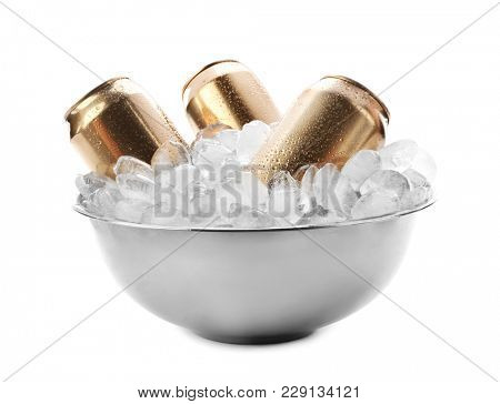 Bowl with cans of beer in ice on white background