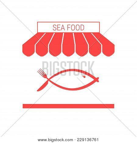 Sea Food Shop, Fish Restaurant Single Flat Vector Icon. Striped Awning And Signboard. A Series Of Sh