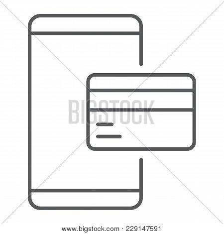 Credit Card On Smartphone Thin Line Icon, E Commerce And Marketing, Online Payment Sign Vector Graph