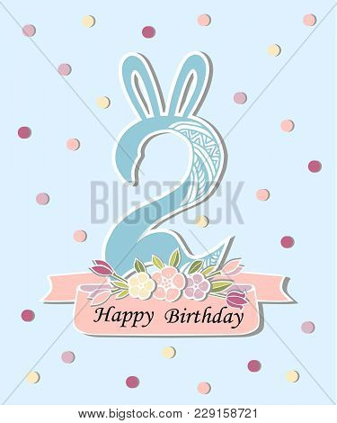 Vector Illustration With Number Two, Bunny Ears And Floral Wreath. Template For Birthday, Party Invi