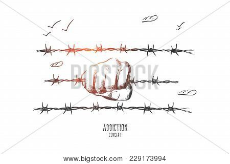 Mobbing Concept. Hand Drawn Hand Holds A Barbed Wire. Concept Of Hopelessness And Addiction Isolated