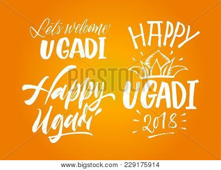 Happy Ugadi Handwritten Set. New Year's Day Of Hindu Calendar. Vector Hand Drawn Calligraphy Letteri