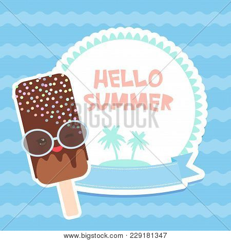 Hello Summer Chocolate Ice Cream, Ice Lolly, Kawaii With Pink Cheeks And Winking Eyes, Pastel Colors