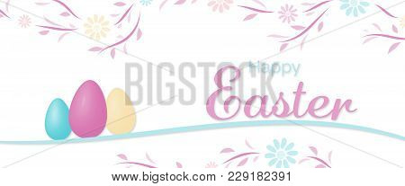 Happy Easter. Flower Pattern With Easter Eggs In Trendy Pastel Colors With Text : Happy Easter