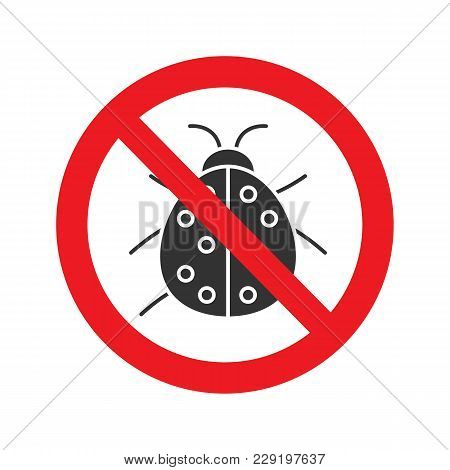 Forbidden Sign With Ladybug Glyph Icon. No Insects Repellent. Stop Silhouette Symbol. Negative Space