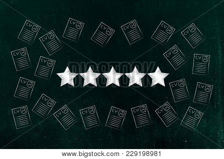 Resume Selection Concept: Group Of Cv Documents With 5 Star Rating