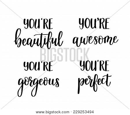 Motivational Vector Lettering Quotes.you Are Awesome, Perfect, Gorgeous, Beautiful. Wall Poster Home
