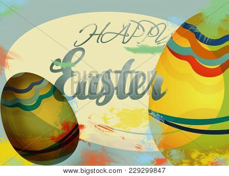 Happy Easter Holiday Card With Painted Eggs