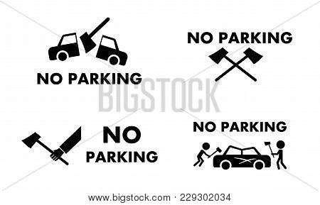 No Parking Sign And Symbol With Axe Concept ,vector Design