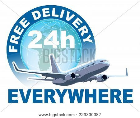 Free Delivery Sign. White Commercial Airplane In Front Of Large World Globe.