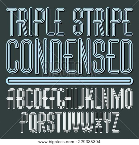 Vector Funky Capital English Alphabet Letters Collection. Cool Condensed Font, Script From A To Z Ca