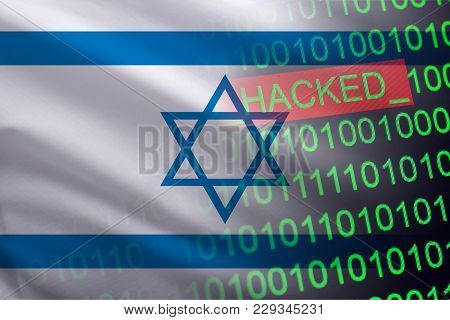 Israel Hacked State Security. Cyberattack On The Financial And Banking Structure. Theft Of Secret In