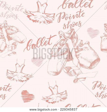 Seamless Illustration, Background With Hand Drawn Pair Of Well-worn Ballet Pointes Shoes, Tutu  And