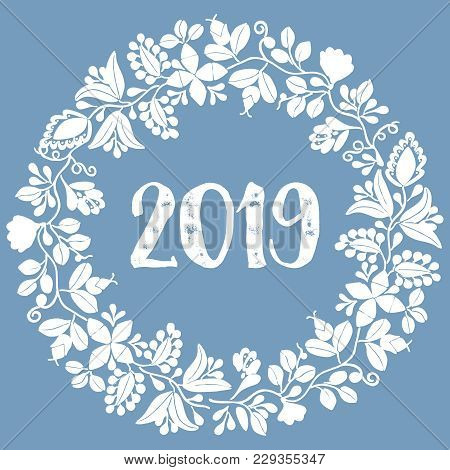 Pastel Laurel Vector Wreath New Year 2019 White Frame Isolated On Blue Background