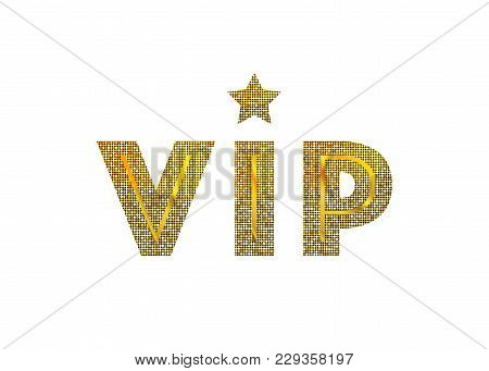 Golden Symbol Of Exclusivity, The Label Vip With Glitter. Very Important Person - Vip Icon Vector Is
