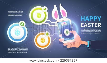 Happy Easter Infographic Background With Hand Hold Smart Phone With Bunny Ears Over Template Element