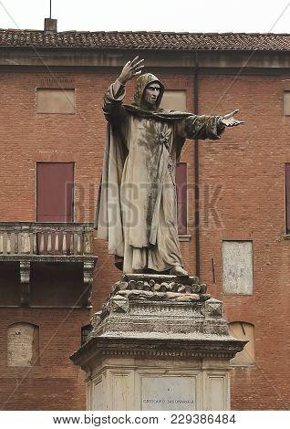 Ferrara, Italy - January 27, 2018: The Statue Of Savonarola In The Historical Center Of Ferrara