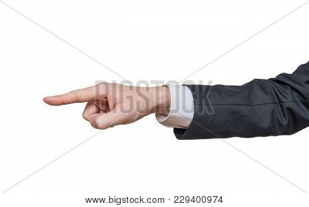 Hand Of Businessman Is Pointing Left. Isolated On White Background.