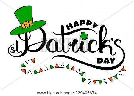 Happy St. Patricks Day Hand Drawn Logo With Tophat And Lucky Shamrock. Vector Graphics Editable Illu