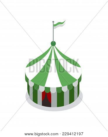 Amusement Park Striped Tent Isometric 3d Element. Family Active Vacation And Entertainment Vector Il