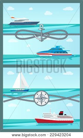 Pair Of Colorful Vector Illustrations With Sea Vessels Motor Boats Yacht And Liner, Calm Sea Water C