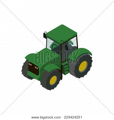 Wheeled Green Tractor Isometric 3d Element. Agricultural Machinery For Field Work Vector Illustratio