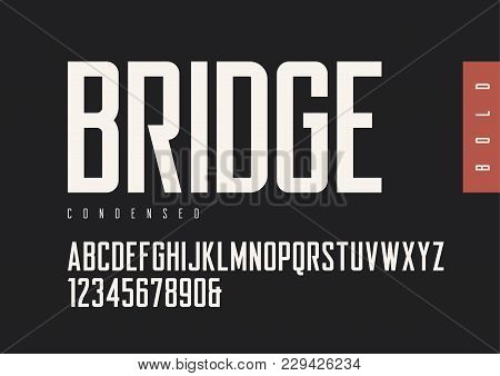 Condensed Bold Retro Sans Serif. Vector Typefaces, Uppercase Alphabet With Letters And Numbers, Font