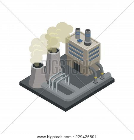 Steel Plant Isometric 3d Element. Heavy Industry Architecture, Engineering And Manufacturing, Enviro