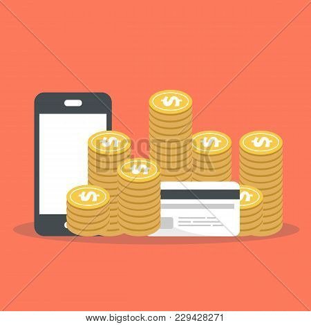 Smart Phone, Money And Bank Card. Online Banking. Internet Shopping And Web Store. Flat Vector Illus