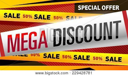 Mega Discount Banner In Trendy Style. Special Offer Proposition, Up To 50 Off Message. Retail Market