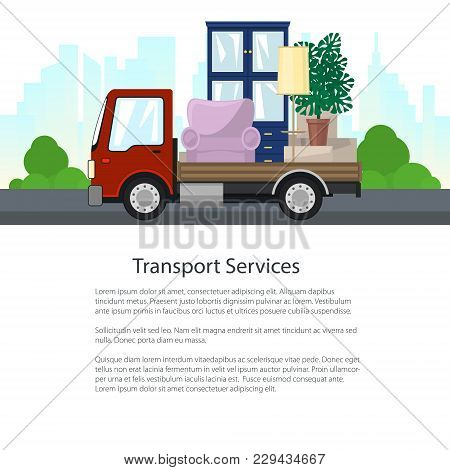 Red Freight Lorry Is Transporting Furniture On The Background Of The City, Transport Services And Lo