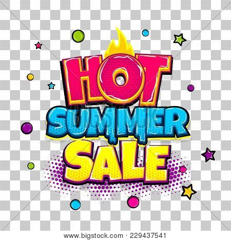 Hot Summer Sale Comic Text Pop Art Advertise. Offer Discount Price Comics Book Poster Phrase. Vector